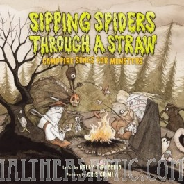 Sipping Spiders Through A Straw - Campfire Songs For Monsters!