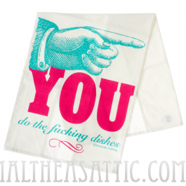 You do the dishes dish towel