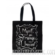 I, Myself, Am Strange And Unusual Tote Bag